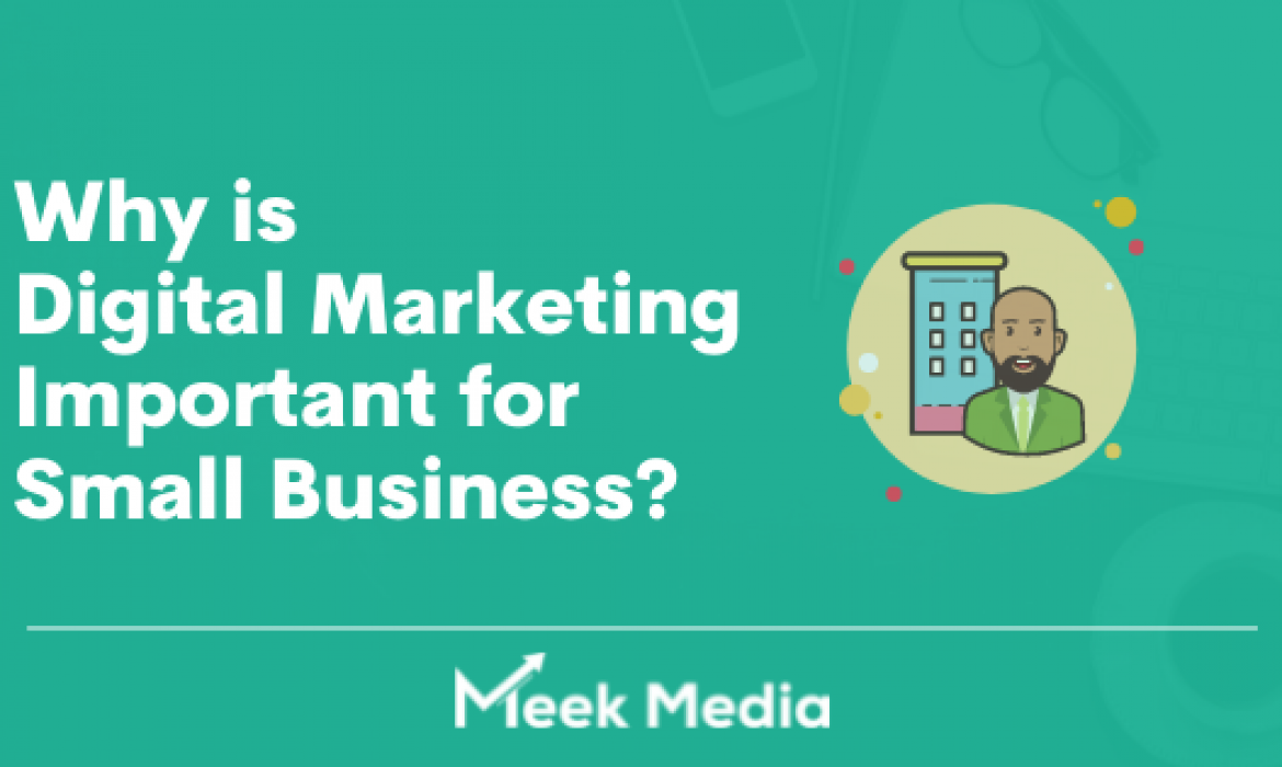 Why is Digital Marketing Important for Small Business
