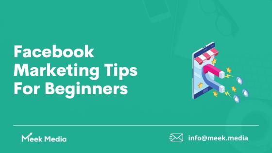10 Facebook Marketing Tips For Beginners